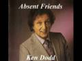 Absent Friends by Ken Dodd